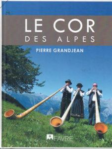 Cor des Alpes - Pierre Grandjean